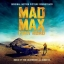 Mad Max: Fury Road, The Original Soundtrack